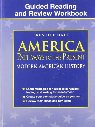 9780130679697: America Pathways To The Present: Modern American History, 5th Edition Workbook