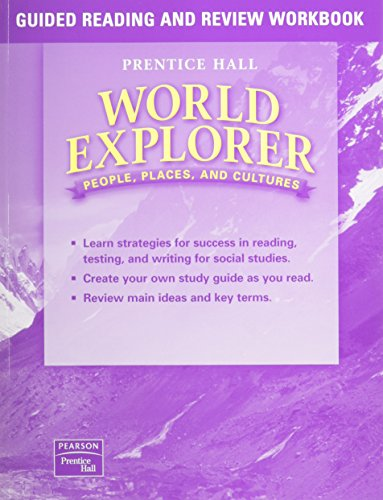 9780130679734: WORLD EXPLORER: PEOPLE, PLACES, CULTURES 1ST EDITION GUIDED READING AND REVIEW WORKBOOK STUDENT EDITION 2003C