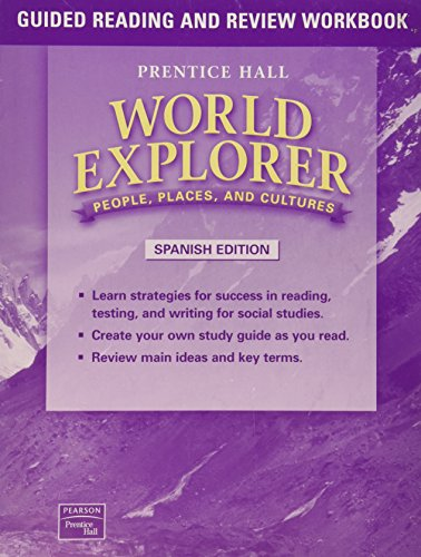 9780130679758: WORLD EXPLORER: PEOPLE, PLACES, CULTURES 1ST EDITION GUIDED READING AND REVIEW WORKBOOK SPANISH STUDENT EDITION 2003C