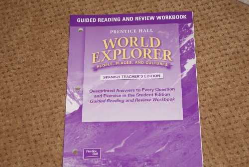 9780130679772: World Explorer People, Places and Cultures (Guided Reading and Review Workbook-Soanish Teacher's Edition)