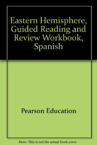 Eastern Hemisphere, Guided Reading and Review Workbook,: Prentice Hall, Pearson