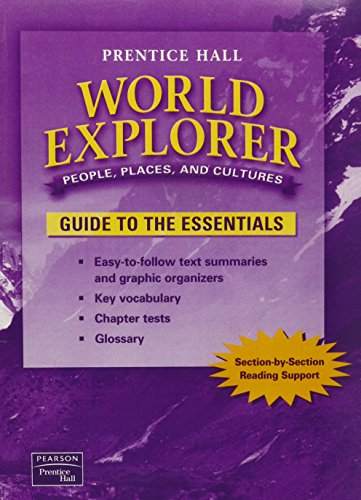 9780130680747: WORLD EXPLORER: PEOPLE, PLACES, CULTURES 1ST EDITION GUIDE TO THE ESSENTIALS 2003C