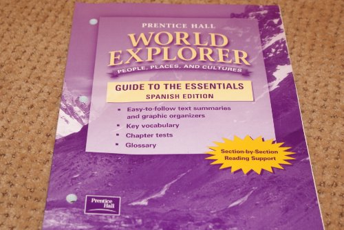 9780130680754: WORLD EXPLORER: PEOPLE, PLACES, CULTURES 1ST EDITION GUIDE TO THE ESSENTIALS SPANISH 2003C