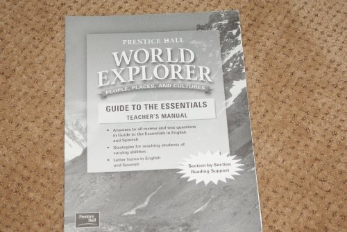 9780130680761: World Explorer: People, Places, and Cultures, Guide to the Essentials Teacher's Manual, Answers to a