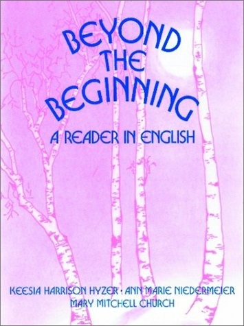 9780130681645: Beyond the Beginning: A Reader in English