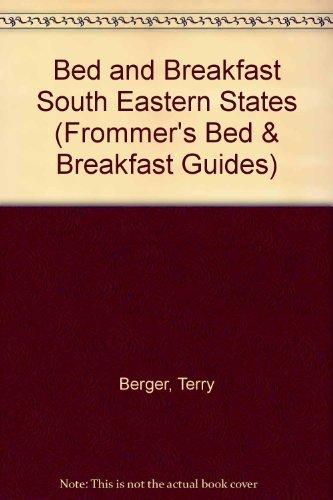 Bed and Breakfast Guide: South East : Virginia, North Carolina, South Carolina, Georgia, Florida, ...
