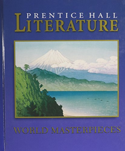 9780130682055: PRENTICE HALL LITERATURE: TIMELESS VOICES TIMELESS THEMES WORLD         MASTERPIECES STUDENT EDITION 2003C