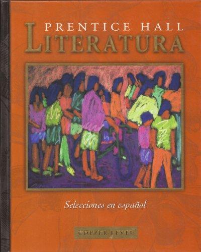 9780130682499: Prentice Hall Literatura: Copper Level (Spanish Edition)