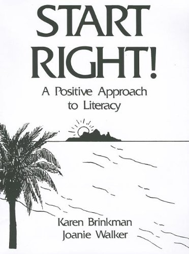 9780130682710: Start Right! : A Positive Approach to Literacy