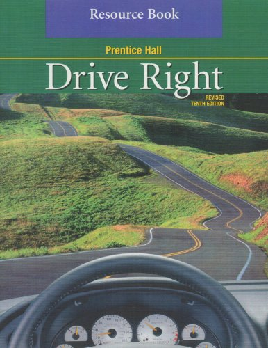 9780130683205: Drive Right Resource Book