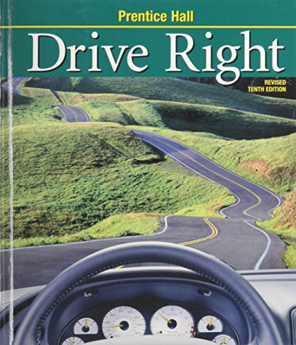 9780130683243: DRIVE RIGHT 10TH EDITION REVISED STUDENT EDITION 2003C