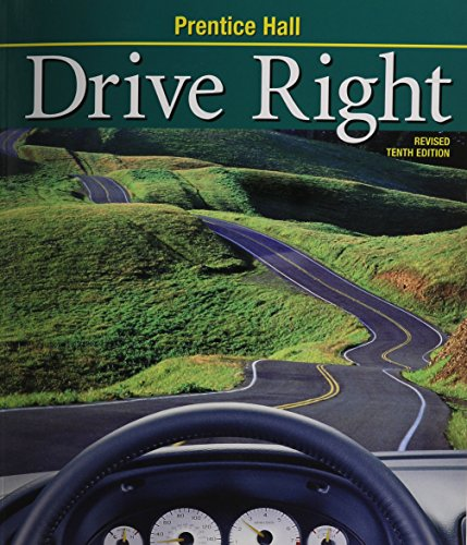 9780130683250: DRIVE RIGHT 10TH EDITION REVISED STUDENT EDITION (SOFT) 2003C