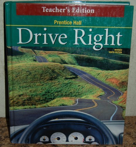9780130683267: Drive Right (Teacher's Edition)