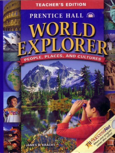 9780130683663: World Explorer: People, Places and Cultures, Teacher's Edition