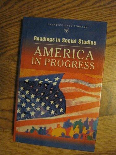 9780130683809: America in Progress (Readings in Social Studies)