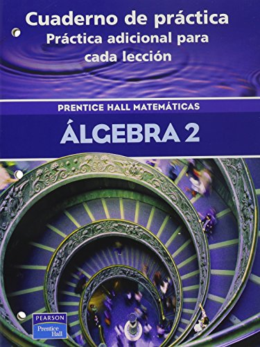 9780130686565: ALGEBRA 2 THIRD EDITION SPANISH PRACTICE WORKBOOK 2004C