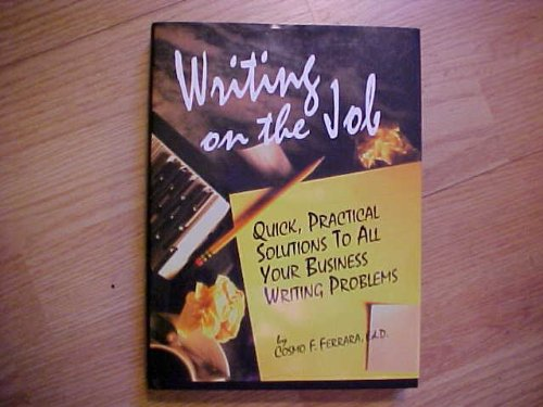 9780130687272: Writing on the Job: Quick, Practical Solutions to All Your Business Writing Problems