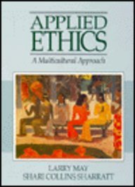 9780130688422: Applied Ethics: A Multicultural Approach