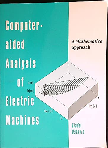 9780130688590: Computer-Aided Analysis of Electric Machines: A Mathematica Approach