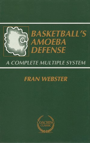 9780130691392: Basketball's Amoeba Defense: A Complete Multiple System (Coaching Classic)
