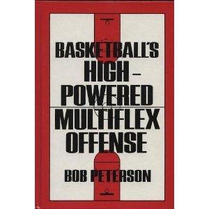 9780130692207: Basketball's High-Powered Multiflex Offense