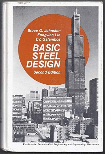 9780130693440: Basic Steel Design (Civil engineering and engineering mechanics series)