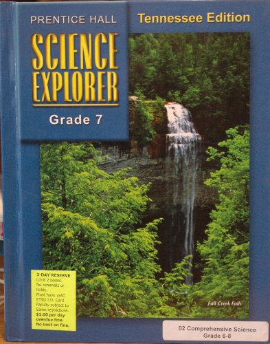 Science Explorer, Grade 7: Tennessee Student Text (2003 Copyright)