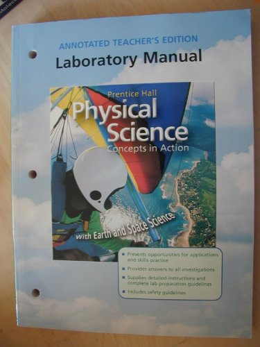 9780130699855: Prentice Hall Physical Science: Concepts in Action With Earth and Space Science (Laboratory manual), Annotated Teacher's Edition