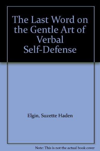 9780130700384: The Last Word on the Gentle Art of Verbal Self-Defense