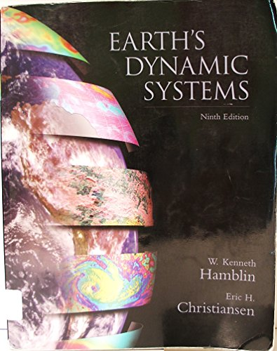 9780130701466: The Earth's Dynamic Systems: A Textbook in Physical Geology