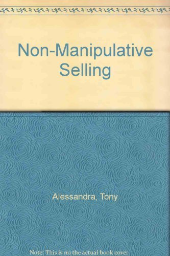 9780130708304: Non-Manipulative Selling