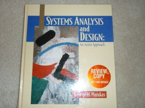 9780130711076: Systems Analysis and Design: An Active Approach