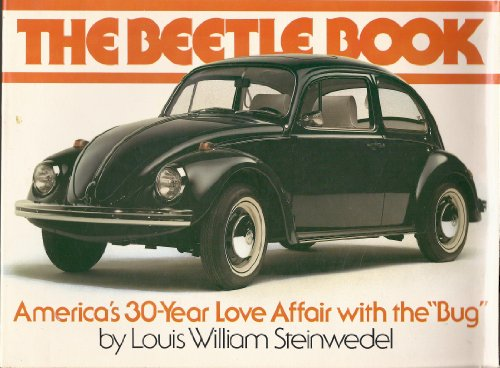 9780130713087: The Beetle Book: America's 30-Year Love Affair With the