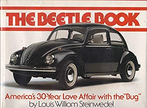 """9780130713162: The Beetle Book: America's 30-Year Love Affair With the """"Bug"""""""