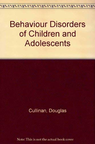 9780130718044: Behaviour Disorders of Children and Adolescents