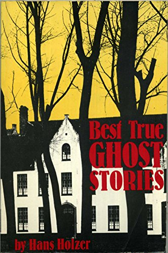 Best True Ghost Stories: Hans Holzer