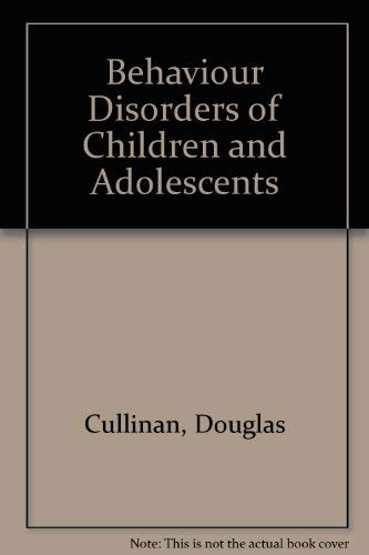9780130720412: Behavior Disorders of Children and Adolescents