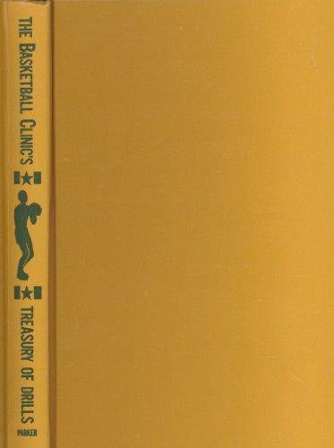 9780130722645: The Basketball Clinic's Treasury of Drills
