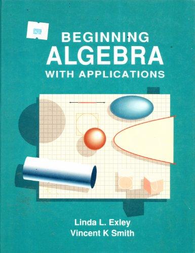 9780130724489: Beginning Algebra: With Applications