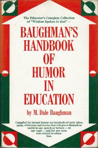 Baughman's Handbook of Humor in Education: BAUghman, M. Dale