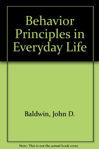 9780130727510: Behavior Principles in Everyday Life