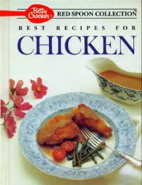 9780130730657: Betty Crocker's Best Recipes for Chicken (Red Spoon Collection Series)