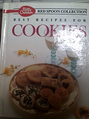 9780130730732: Betty Crocker's Best Recipes for Cookies (Betty Crocker's Red Spoon Collection)