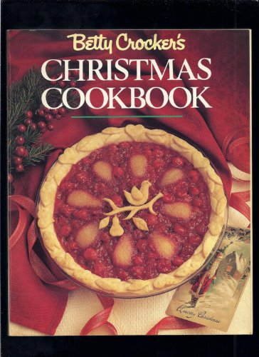 9780130731562: Betty Crockers Christmas Cookbook by Crocker, Betty (1988) Paperback
