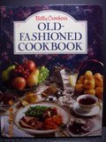Betty Crocker's Old-Fashioned Cookbook: Crocker, Betty