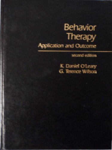 9780130738905: Behaviour Therapy: Application and Outcome (P-H series on social learning theory)