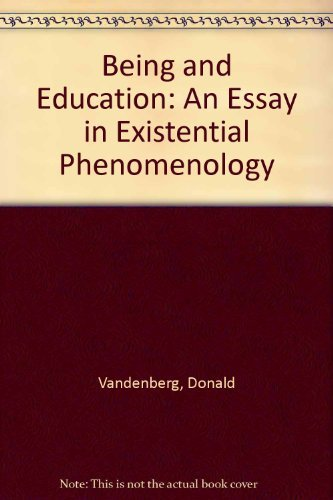 9780130739995: Being and Education: An Essay in Existential Phenomenology