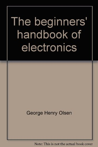 9780130742117: The beginners' handbook of electronics (A Spectrum book)