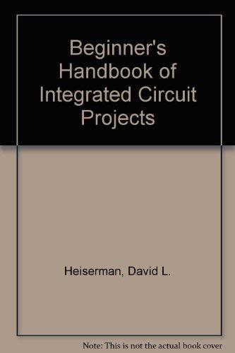 9780130742865: Beginner's Handbook of IC Projects