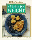 9780130743039: Betty Crocker's Eat and Lose Weight